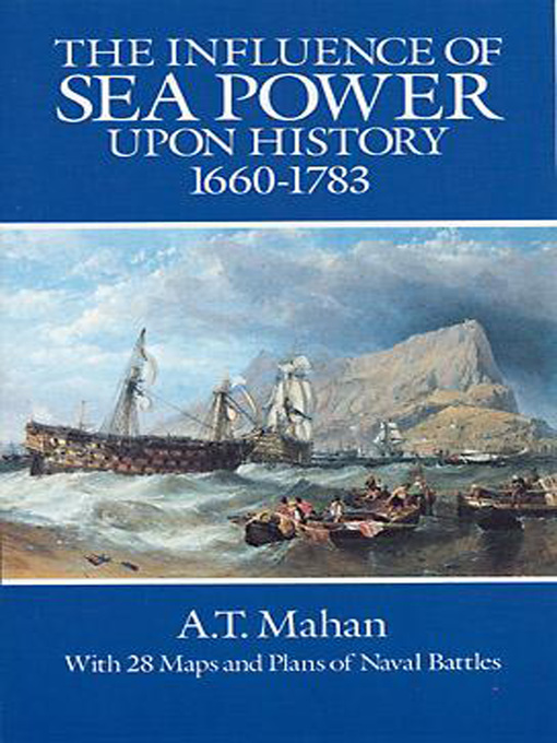Cover of The Influence of Sea Power Upon History, 1660-1783